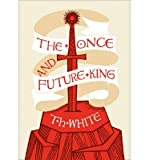 Image of [The Once and Future King] (By: T. H. White) [published: April, 2013]