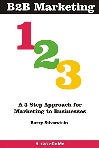 63 best b2b marketing ebooks of all time bookauthority book cover of barry silverstein b2b marketing 123 a 3 step approach for marketing fandeluxe Images