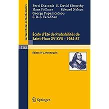 Ecole d'Ete de Probabilites de Saint-Flour XV-XVII, 1985-87 (Lecture Notes in Mathematics) by Laurent Saloff-Coste (2009-02-22)