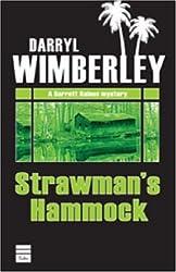 STRAWMAN'S HAMMOCK (A Barrett Raines Mystery)