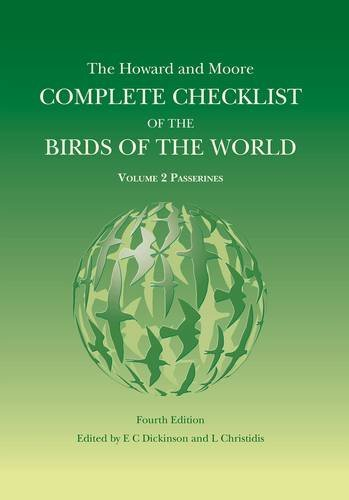 By Edward C. Dickinson The Howard and Moore Complete Checklist of the Birds of the World: Passerines v. 2 (4th Revised edition) [Hardcover]