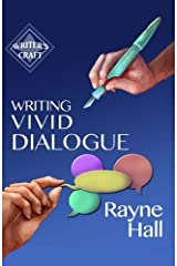 Writing Vivid Dialogue: Professional Techniques for Fiction Authors: Volume 16 (Writer's Craft) Paperback