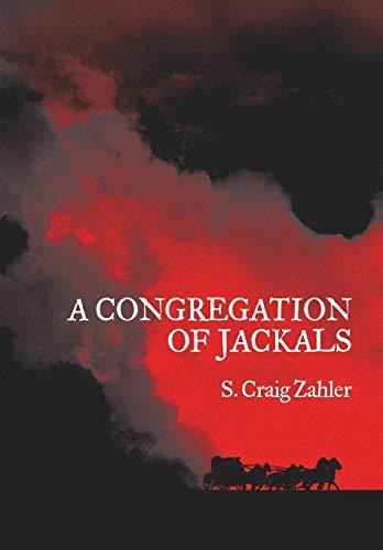 [F.r.e.e] A Congregation of Jackals: Author's Preferred Text<br />K.I.N.D.L.E