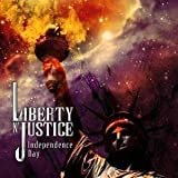 Independence Day by Liberty N Justice