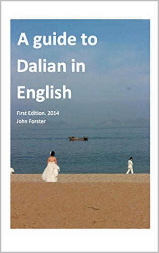 A Guide to Dalian in English: Dalian China