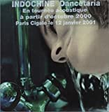 Dancetaria by INDOCHINE (2000-06-23)