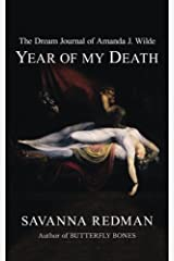 The Dream Journal of Amanda J. Wilde: Year of My Death Paperback