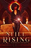 Amazon.com: Still Rising : An Anthology For Equality eBook: Larry, Natasha, Collins, Margo Bond, Jenkins, Delizhia , McCoy, LeeSha , Gavin, Liz, Daring, Alyssa, Skaggs, Todd, Daniels, Caia , Wildey, Aurora , Ponce, Jen: Kindle Store