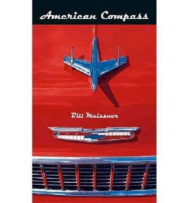 Read Online [(American Compass)] [Author: Bill Meissner] published on (October, 2004) pdf