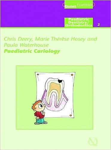 Paediatric Cariology (Paediatric Dentistry/Orthodontics; Quintessentials of Dental)