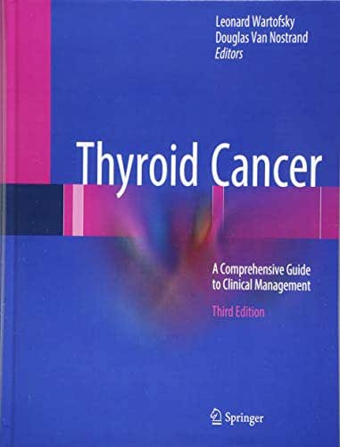 Thyroid Cancer: A Comprehensive Guide to Clinical Management