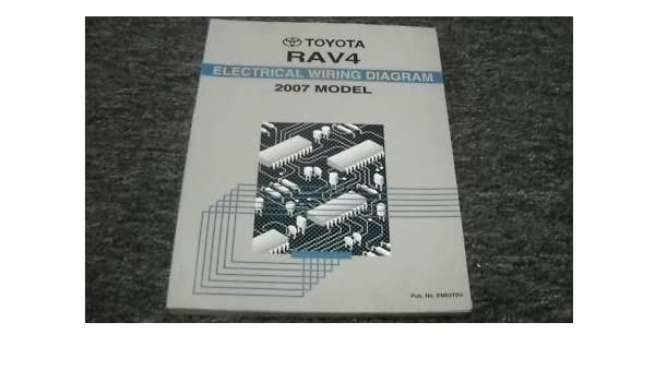 2007 toyota rav4 electrical service shop repair manual paperback – 2007