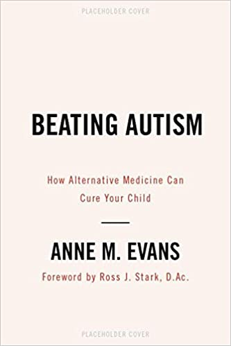 Do Alternative Treatments For Autism >> Beating Autism How Alternative Medicine Can Cure Your Child