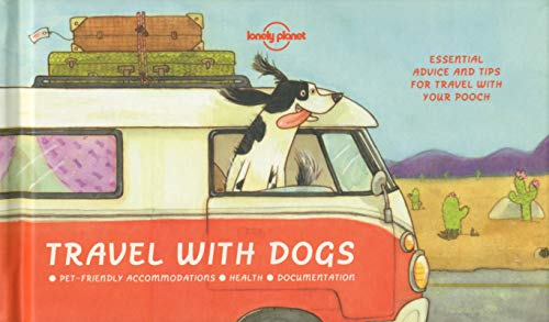 (Travel With Dogs (Lonely Planet))