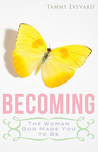 Becoming: The Woman God Made You To Be ebook
