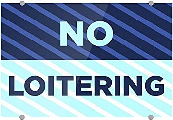 36x24 Stripes Blue Premium Acrylic Sign No Loitering CGSignLab