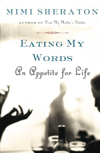 Eating My Words: An Appetite for Life ()