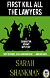 First Kill All the Lawyers by Sarah Shankman front cover