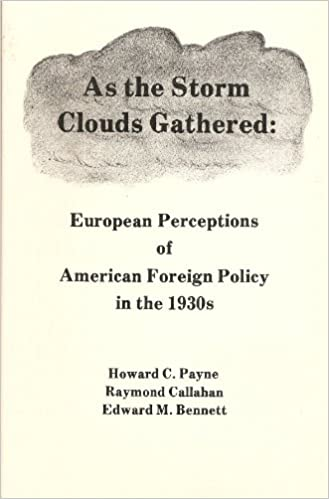Descargar Ebooks para iPhone gratis As the Storm Clouds Gathered: European Perceptions of American Foreign Policy in the 1930's 0877161011 by Howard C. Payne en español FB2