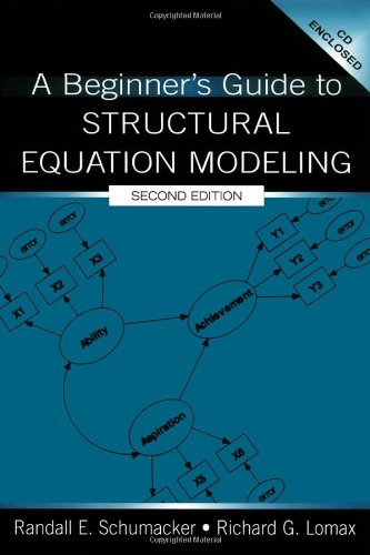 B.O.O.K A Beginner's Guide to Structural Equation Modeling (The Inquiry and Pedagogy Across Diverse Contexts RAR