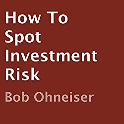 How to Spot Investment Risk