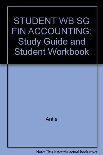 Student Workbook and Study Guide Financial Accounting