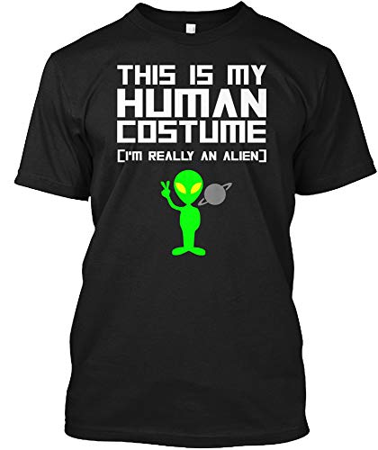 This is My Human Costume I'm Really an