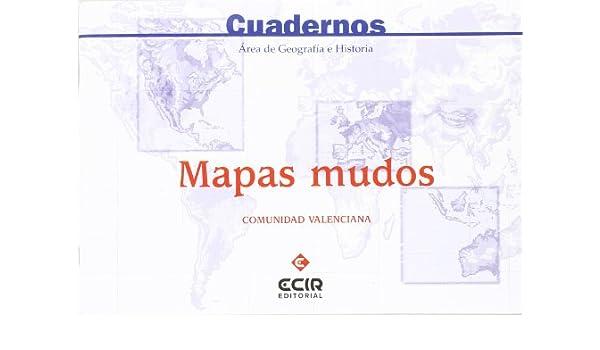 Mapa Mudo Comunidad Valenciana.Comunidad Valenciana Eso Cuaderno De Mapas Mudos Aa Vv