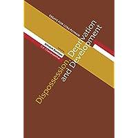 Dispossession, Deprivation, and Development – Essays for Utsa Patnaik