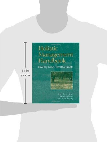 Holistic Management Handbook: Healthy Land, Healthy Profits