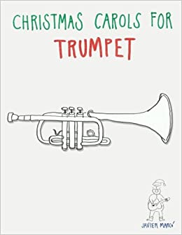 Christmas Trumpet Songs.Christmas Carols For Trumpet Easy Songs Javier Marco