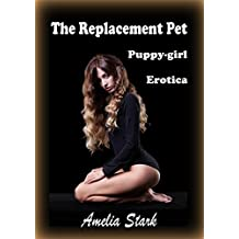 The Replacement Pet (Their Puppy-girl Book 1)