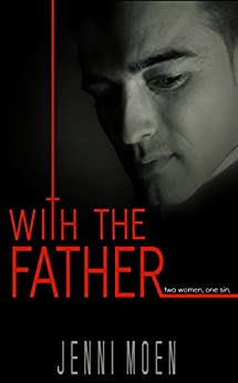 With the Father by [Moen, Jenni]