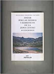 El Buho Viajero numero 70: Andar por las sierras y barrancos de la