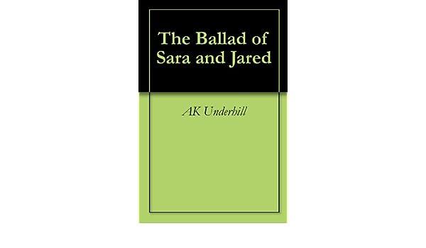 The Ballad of Sara and Jared