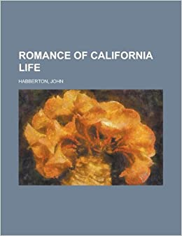 Book Romance of California Life