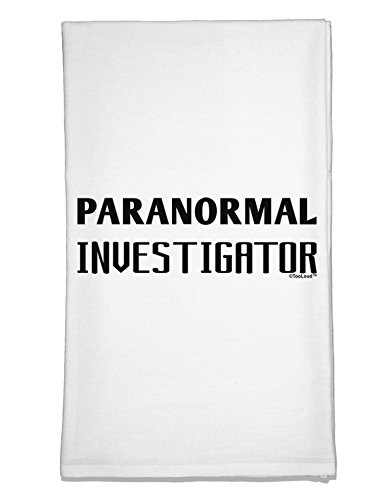 TooLoud Paranormal Investigator Flour Sack Dish Towel by TooLoud