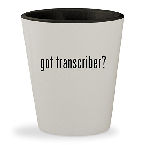 got transcriber? - White Outer & Black Inner Ceramic 1.5oz Shot Glass