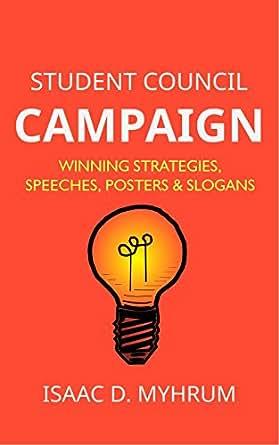 Amazon.com: Student Council Campaign: Winning Strategies ...