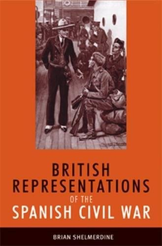 British Representations of the Spanish Civil War