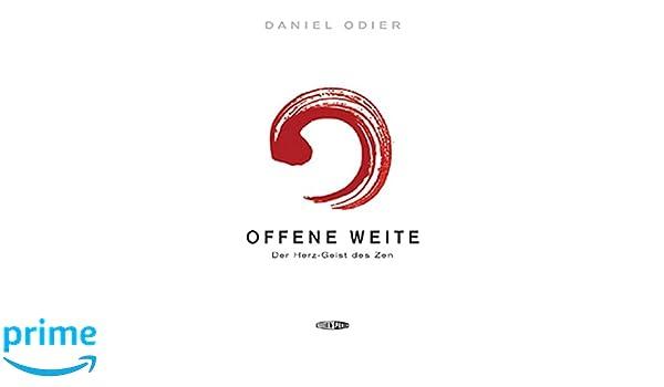 Offene Weite: Der Herz-Geist des Zen: Amazon.es: Daniel ...