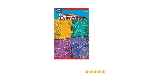Language Exercises: Level C (Cr Lang Exercise 2004) (Steck-Vaughn ...