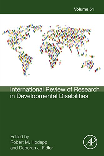 International Review of Research in Developmental Disabilities (ISSN Book 51) (International Review Of Research In Developmental Disabilities)