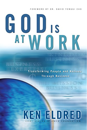 (God Is at Work: Transforming People and Nations Through)