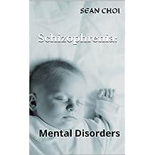 Schizophrenia:: Mental Disorders (1)