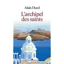 L'Archipel des saints (French Edition)