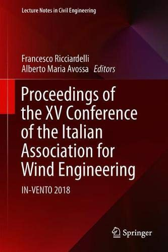 Proceedings of the XV Conference of the Italian Association for Wind Engineering: IN-VENTO 2018