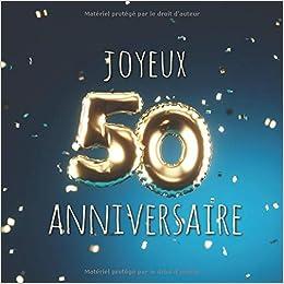 Amazon Fr Joyeux 50eme Anniversaire Livre D Or De 110 Pages