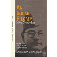 An Indian Pilgrim: An Unfinished Autobiography
