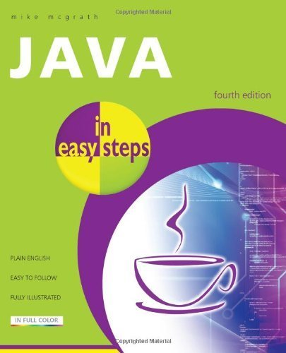 Java In Easy Steps 4th Edition by McGrath, Mike (2011) Paperback by In Easy Steps Limited